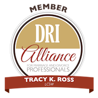Tracy Ross is a Member of the DRI Alliance for Marriage and Divorce Professionals.